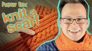 Knitting a Scarf: How to Knit the Ultimate Scarf!