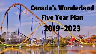 Canada's Wonderland 5 YEAR PLAN 2019-2023