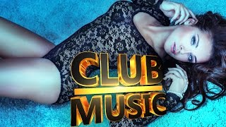 Best Club Dance Electro House Mix 2014 - CLUB MUSIC