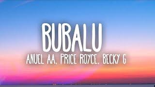 Anuel AA Prince Royce Becky G  Bubalu Lyrics  Letra Ft. Mambo Kingz Dj Luian