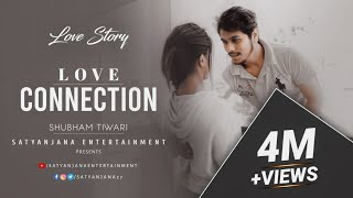 LOVE CONNECTION by Shubham Tiwari 2016