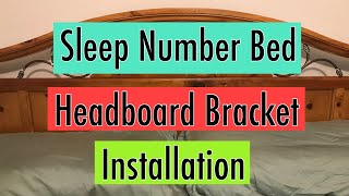 Sleep Number Bed Headboard Bracket Installation