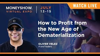 How to Profit from the New Age of Dematerialization