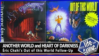 Another World / Heart of Darkness :: Before & After