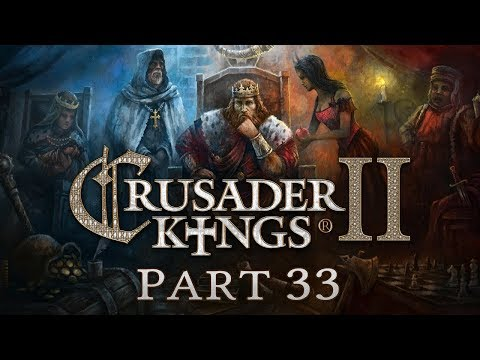 Crusader Kings 2 - Part 33 - Second Star to the Right