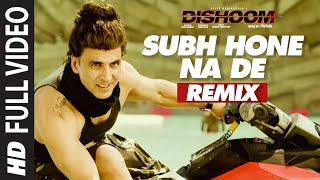 SUBHA HONE NA DE REMIX Full Video Song | DISHOOM