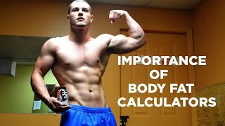 The Importance of Body Fat Calculators