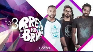 Rio Preto Gospel Fest 2018 - Top 3 Preto No Branco