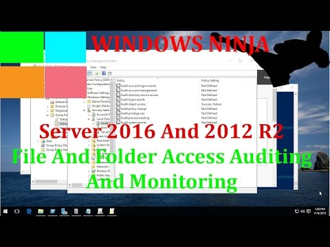 Server 2016 And 2012 R2 - File And Folder Access Auditing And ...