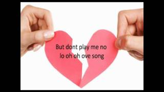 no love songs lyrics