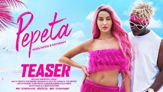Pepeta - Nora Fatehi, Rayvanny (Music Video Teaser) | 2019