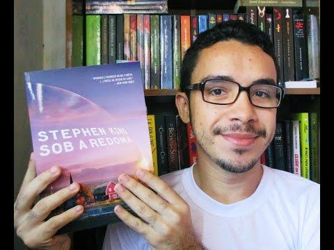 Resenha Crítica: Sob a Redoma de Stephen King