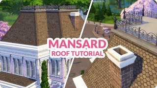 Sims 4 Building Tutorial | Roofing: Mansard Roof with Dormer