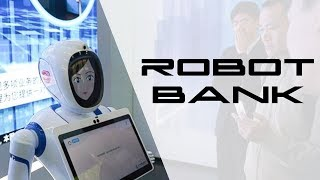 Robotic Bank