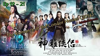 The Romance of the Condor Heroes (2014)   Ep 19 - 21   Subtitles Indonesia