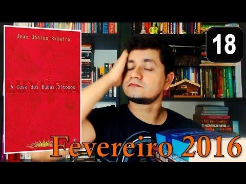 Book Haul e Leituras de Fevereiro 2016 | A Casa dos Budas Ditosos - João Ubaldo Ribeiro