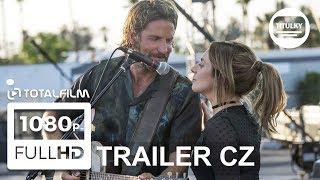 Zrodila se hvězda (2018) CZ HD trailer