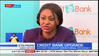 Credit Bank upgrades system