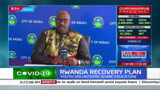 Rwanda recovery plan: Youth, police stationed strategically as high vigilance maintained