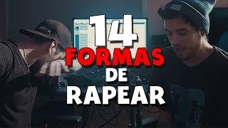 14 FORMAS DE RAPEAR | ZARCORT Y CYCLO