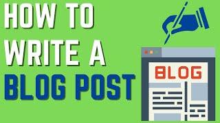 How To Write A Blog Post In 2021   For Beginners