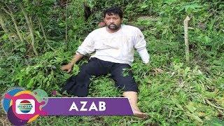 AZAB - Kejam Semasa, Hidup Sengsara Menjelang Ajal
