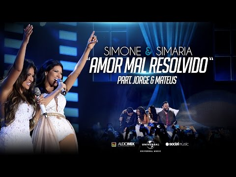 Música Amor Mal Resolvido (part. Jorge e Mateus)