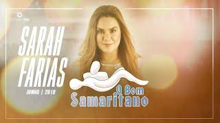 O Bom Samaritano | Sarah Farias