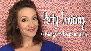 Potty Training - 6 things to keep in mind