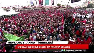 Erdoğan Şeb-i Arus gecesi için Konya'ya gelecek