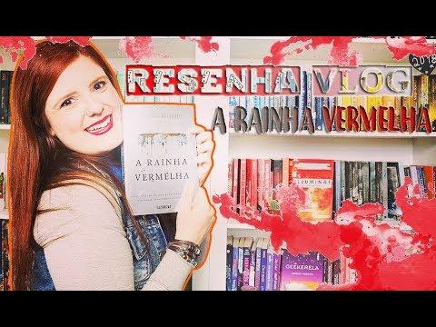 RESENHA-VLOG: A RAINHA VERMELHA   De livro em livro