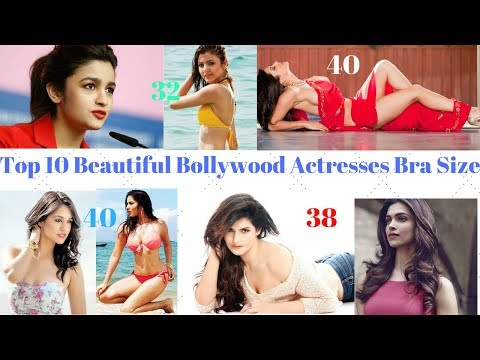 Top 10 Beautiful Bollywood Actresses Bra Sizes I Information World I