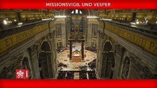Papst Franziskus–Missionsvigil und Vesper 2019-10-01