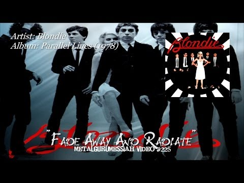Fade Away And Radiate - Blondie (1978) FLAC Remaster 1080p