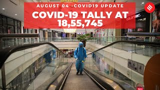 Coronavirus on August 04, India Covid-19 tally at 18,55,745 - Download this Video in MP3, M4A, WEBM, MP4, 3GP