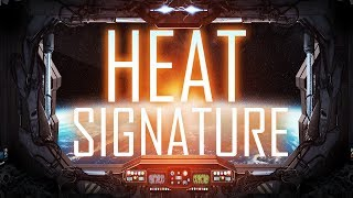 SPACE SHIP Hijacking and HOSTAGE RESCUING! - Heat Signature Gameplay
