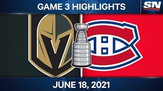 NHL Game Highlights | Golden Knights vs. Canadiens, Game 3 - Jun. 18, 2021