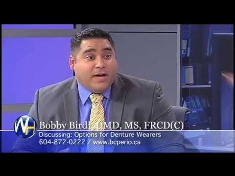 Dr. Bobby Birdi Gives Options for Denture Wearers