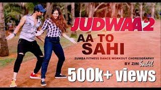 AA TO SAHI CHOREOGRAPHY JUDWAA 2/bollywood dance