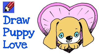 How to Draw Puppy Love Real Easy for Valentines Day