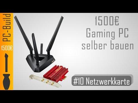 Gaming PC bauen #10 - Netzwerkkarte einbauen [Gaming-PC Build] [German]
