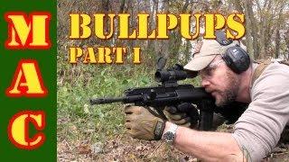 Bullpup Rifles: Part 1 - The Concept