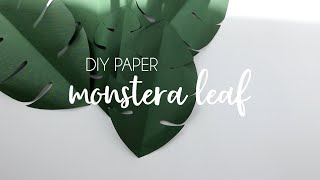 DIY Paper Monstera Leaf, Backdrop Leaves, Paper Crafts