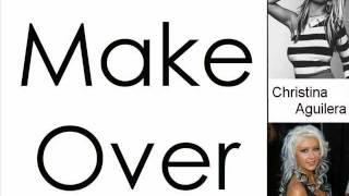 Christina Aguilera - Make Over (Lyrics On Screen)