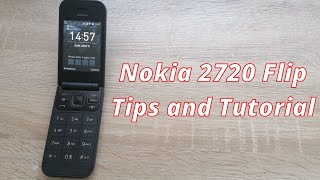How to use Nokia 2720 Flip more efficiently - Tips and Tutorial