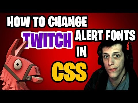 How to Use Fortnite Font in Twitch Alerts / how to change