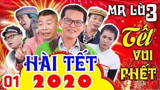 Phim Hài Mới Nhất 2020 | MR LÙ 3 - TẾT VUI PHẾT - TẬP 1 | Trung Hiếu, Công Lý Mới Hay Nhất 2020