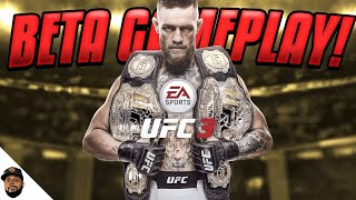 EA SPORTS UFC 3 EARLY BETA GAMEPLAY!