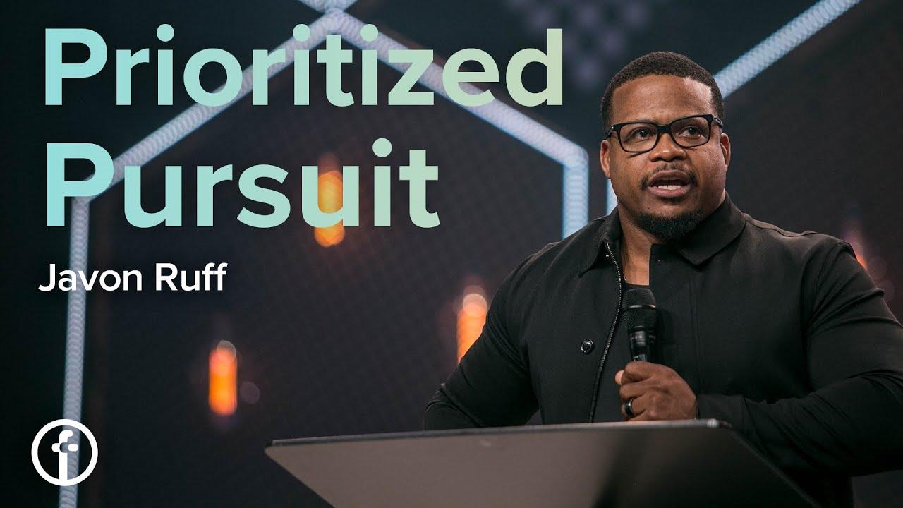 Prioritized Pursuit by Pastor Javon Ruff