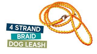 How To Make A 4 Strand Braid Dog Leash  Easy Tutorial.